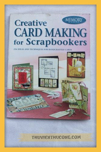 Creative  card making for scrapbookers